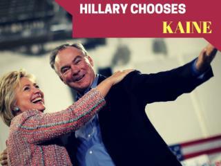 Hillary chooses Kaine