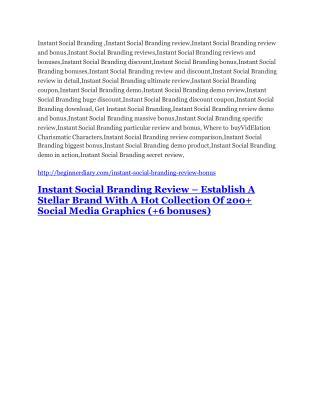 Instant Social Branding review demo-- Instant Social Branding FREE bonus
