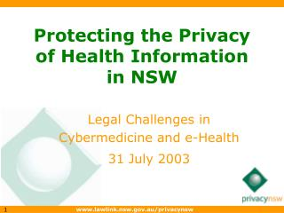 Protecting the Privacy of Health Information in NSW