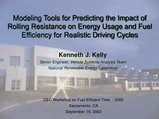 Modeling Tools for Predicting the Impact of Rolling Resistance on Energy Usage and Fuel Efficiency for Realistic Driving
