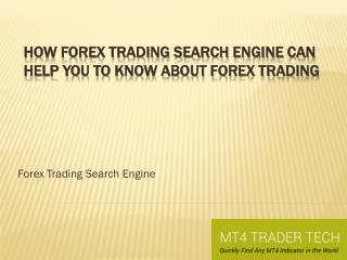 Authentic Forex Trading Search Engine
