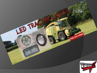 Latest Update of LED Tractor HeadLIghts