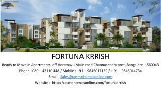Fortuna Krrish - Ready to move in apartments in Horamavu