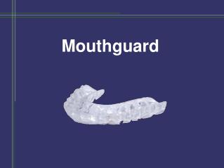Custom Fitted Mouthguard