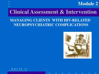 Clinical Assessment & Intervention
