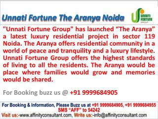Unnati Fortune the aranya @09999684905  sector 119 noida