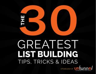 30 List Building Tips, Tools and Ideas