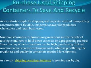 Purchase Shipping Containers To Save And Recycle
