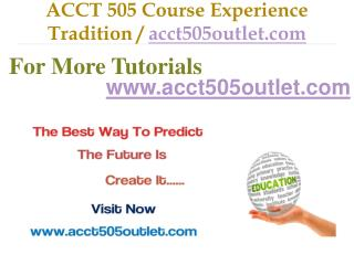 ACCT 505  help Become Exceptional  / acct505outlet.Com