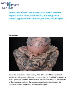 Report delivers insight into the Global and Chinese Global and Chinese Tatto market Industry 2016 market research report