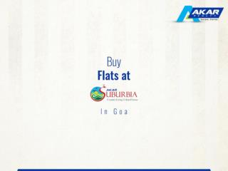 Buy Flats at Akar Suburbia in Goa