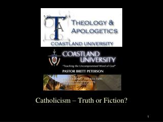 Catholicism – Truth or Fiction?