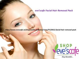 Buy Evescafe Facial Hair Removal Pack