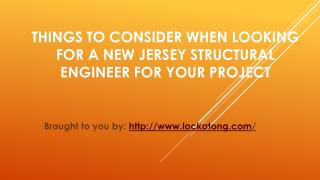 Things To Consider When Looking For A New Jersey Structural Engineer For Your Project