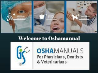 All New OSHA Manuals for Physicians, Dentists and Veterinarians