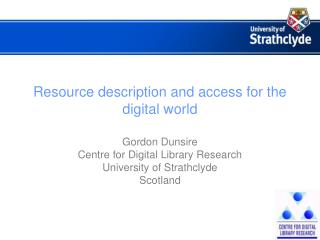 Resource description and access for the digital world