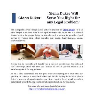 Glenn Duker Will Serve You Right for any Legal Problem!