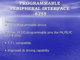 PROGRAMMABLE PERIPHERAL INTERFACE      -8255