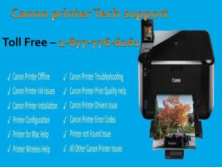 Is your Canon Printer not working? Make a call Canon printer Tech support 1-877-776-6261