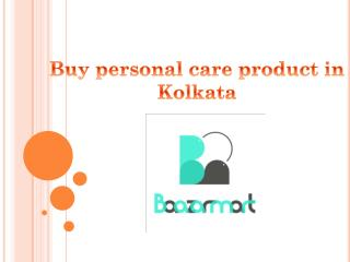 Buy personal care product online in kolkata