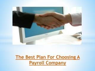 The Best Plan For Choosing A Payroll Company