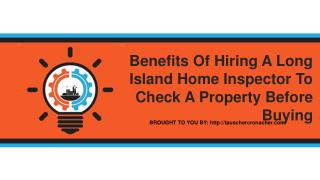 Hiring a Long Island home inspector to do a thorough check on the home that you are looking to buy is something that you