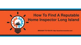 How To Find A Reputable Home Inspector Long Island