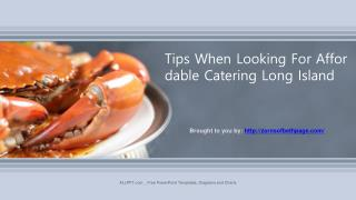 Tips When Looking For Affordable Catering Long Island