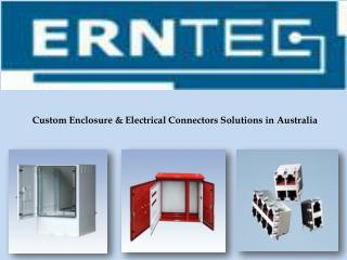 Electrical Connectors & Custom Enclosure Solutions in Australia
