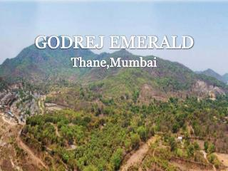 Godrej Thane provides Opulent Apartments | Call on: ( 91) 9953 5928 48