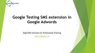 Google testing SMS extension in Google Adwords
