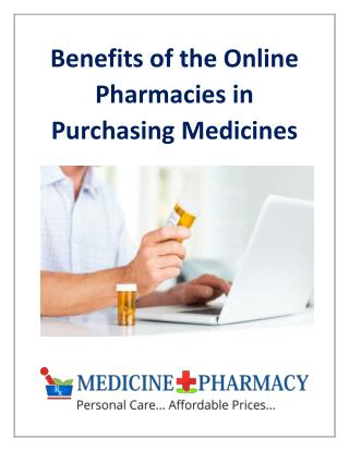 Benefits of the Online Pharmacies in Purchasing Medicines