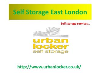 Self Storage East London