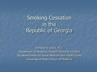 Smoking Cessation in the Republic of Georgia