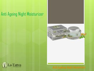 Anti Ageing Night Moisturizer With Advantages