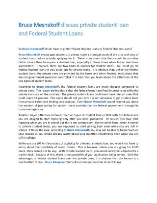 Bruce Mesnekoff discuss private student loan and Federal Student Loans