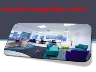Industrial Painting Solution Detroit