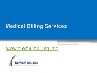 Medical Billing Services - www.premiumbilling.info
