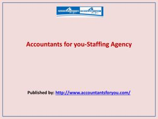 Accountants for you-Staffing Agency