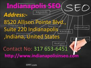 Indianapolis Seo -  How to Choose the Qualitative Search Engine Optimization Services