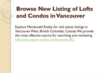 Browse New Listing of Lofts And Condos in Vancouver