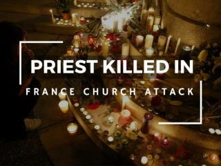 Priest killed in France church attack
