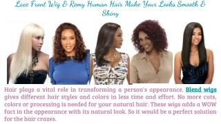 Lace Front Wig & Remy human hair Make Your looks Smooth & Shiny