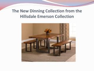 The New Dinning Collection from the Hillsdale Emerson Collection
