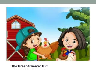 The Green Sweater Girl Cleans Up
