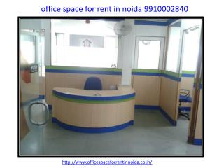 office space for rent in noida, 9910002840