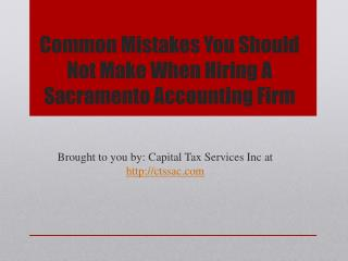 Common Mistakes You Should Not Make When Hiring A Sacramento Accounting Firm