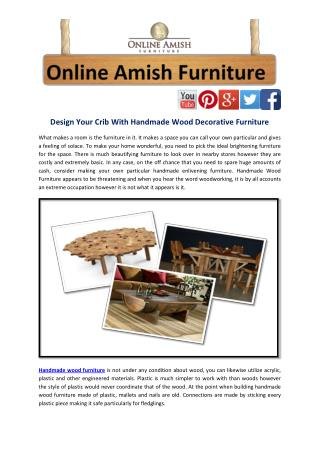 Design Your Crib With Handmade Wood Decorative Furniture