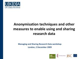 Anonymisation techniques and other measures to enable using and sharing research data