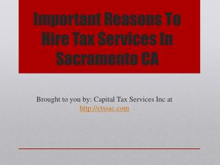 Important Reasons To Hire Tax Services In Sacramento CA
